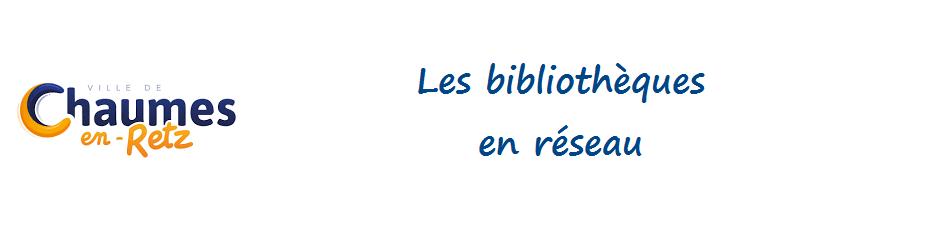 Bibliothèques Chaumes-en-Retz